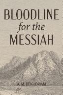 Bloodline for the Messiah Pdf/ePub eBook