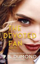 THE DEVOTED FAN