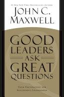 Good Leaders Ask Great Questions [Pdf/ePub] eBook