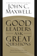 Pdf Good Leaders Ask Great Questions