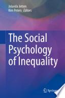 """The Social Psychology of Inequality"" by Jolanda Jetten, Kim Peters"