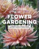 Mastering the Art of Flower Gardening Pdf/ePub eBook