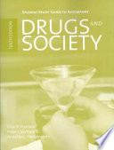 Student Study Guide To Accompany Drugs And Society Book