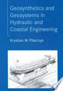 Geosynthetics and Geosystems in Hydraulic and Coastal Engineering Book