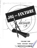 Jig and Fixture Design