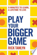 Play Your Bigger Game PDF
