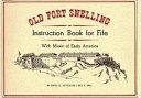 Old Fort Snelling Instruction Book for Fife