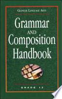 Glencoe Language Arts, Grade 12, Grammar and Composition Handbook