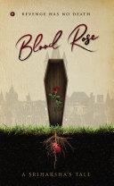 BLOOD ROSE [Pdf/ePub] eBook