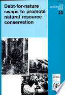 Debt for nature Swaps to Promote Natural Resource Conservation Book