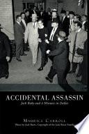 Accidental Assassin