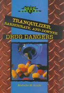 Tranquilizer  Barbiturate  and Downer Drug Dangers Book