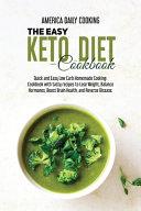 The Easy Keto Diet Cookbook