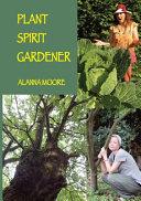 Plant Spirit Gardener ebook