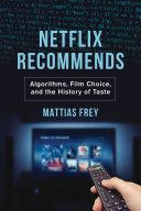 Netflix Recommends