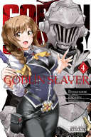 Goblin Slayer  Vol  4  manga
