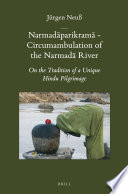 Narmad Parikram Circumambulation Of The Narmad River Book PDF