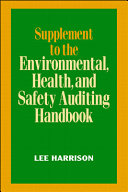 Supplement to Environmental  Health  and Safety Auditing Handbook Book