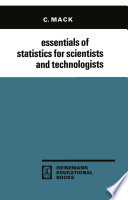 Essentials of Statistics for Scientists and Technologists