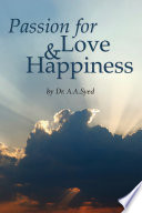 Passion for Love and Happiness Book