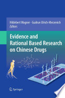 Evidence and Rational Based Research on Chinese Drugs