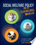 Social Welfare Policy in a Changing World