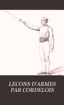LECONS D'ARMES PAR CORDELOIS