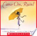 Come On  Rain  Book