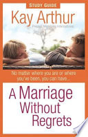 A Marriage Without Regrets Study Guide Book