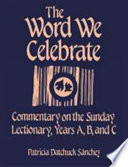 The Word We Celebrate Book