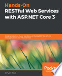 Hands-On RESTful Web Services with ASP.NET Core 3