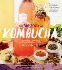 The Big Book of Kombucha Pdf/ePub eBook