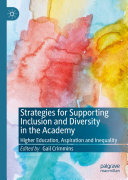 Strategies for Supporting Inclusion and Diversity in the Academy