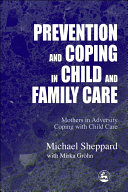 Prevention and Coping in Child and Family Care