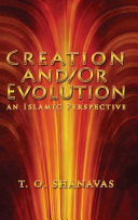 Creation And Or Evolution  an Islamic Perspective