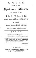 Pdf A Cure for the Epidemical Madness of Drinking Tar Water, Lately Imported from Ireland by a Certain R-t R-d Doctor