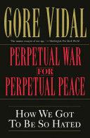 Perpetual War for Perpetual Peace