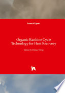 Organic Rankine Cycle Technology for Heat Recovery