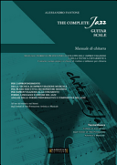 The complete jazz guitar scale. Manuale di chitarra