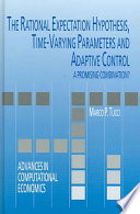 The Rational Expectation Hypothesis, Time-Varying Parameters and Adaptive Control