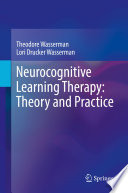 Neurocognitive Learning Therapy  Theory and Practice