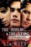 The Healing and the Dying