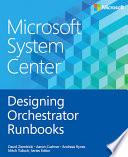 Microsoft System Center Designing Orchestrator Runbooks