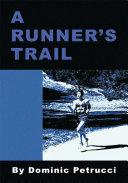 A Runner's Trail