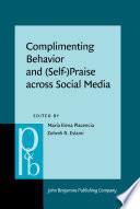 Complimenting Behavior and  Self  Praise across Social Media