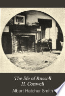 The Life of Russell H  Conwell
