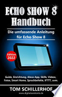 Echo Show 8 Handbuch - Die umfassende Anleitung für Echo Show 8