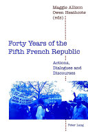 Forty years of the Fifth French Republic