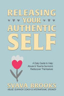 Releasing Your Authentic Self