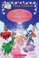 The Secret of the Crystal Fairies (Thea Stilton Special Edition #7) Pdf/ePub eBook